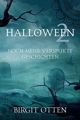 Halloween 2: Noch mehr verspukte Geschichten