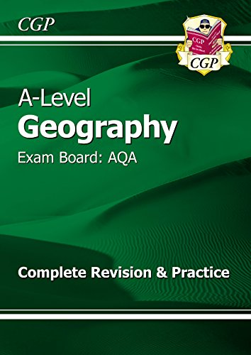 New A-Level Geography: AQA Year 1 & 2 Complete Revision & Practice (CGP A-Level Geography)