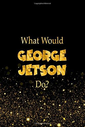 tson Do?: George Jetson Designer Notebook ()