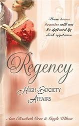Regency High-Society Affairs: The Venetian's Mistress / The Gambler's Heart