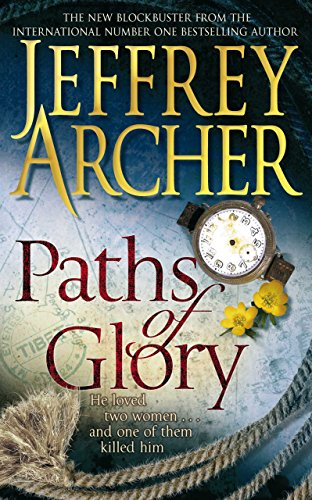 Paths of Glory (English Edition) por Jeffrey Archer