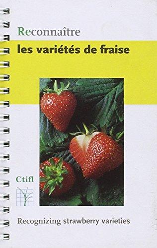 RECONNAITRE LES VARIETES DE FRAISE par CTIFL