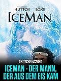 Iceman- Der Mann, der aus dem Eis kam