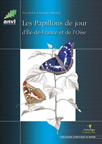 Les Papillons de jour d'Ile-de-France et de l'Oise (Collection Parthénope) par Yves Doux