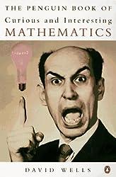 The Penguin Book of Curious and Interesting Mathematics (Penguin mathematics) by David Wells (1997-09-01)