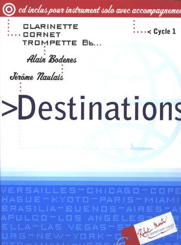 Destinations Clarinette Cornet Trompette