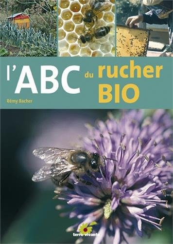L'abc du rucher bio