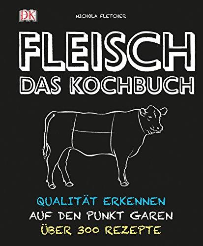 Fleisch - Das Kochbuch: Qualität erkennen - auf den Punkt garen - über 300 Rezepte - Kochen-fleisch-kochbuch