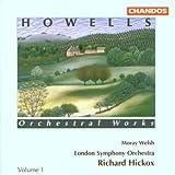 Howells: Orchestral Works Vol.1