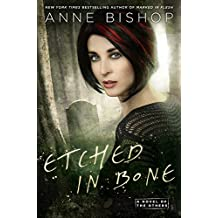 Etched in Bone (A Novel of the Others, Band 5)
