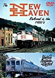 New Haven Railroad in the 1950s (Greg Scholl Video Productions)