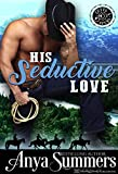 His Seductive Love (Cuffs and Spurs Book 6) (English Edition)