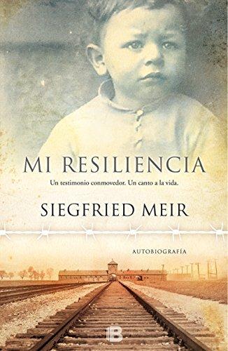Mi resiliencia (Spanish Edition) by Siegfried Meir (2016-06-15)