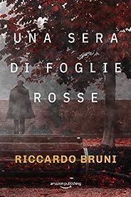 Una sera di foglie rosse (I casi dell'avvocato Berni Vol