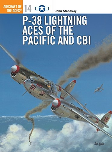 P-38 Lightning Aces of the Pacific and CBI (Aircraft of the Aces) por John Stanaway