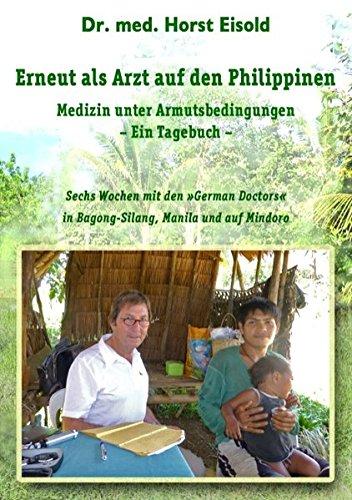 Erneut als Arzt auf den Philippinen: Medizin unter Armutsbedingungen