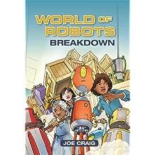 Reading Planet KS2 - World of Robots: Breakdown - Level 3: Venus/Brown band (Rising Stars Reading Planet)