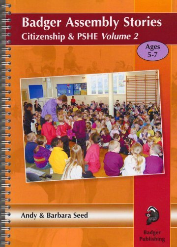 Badger Assembly Stories with Citizenship & PSHE Themes: Ages 5-7 Volume 2: v. 2 (Badger Assembly Stories KS1) by Andy Seed (2007-04-30)