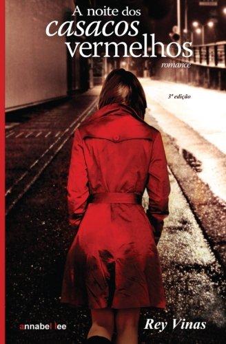 A noite dos casacos vermelhos