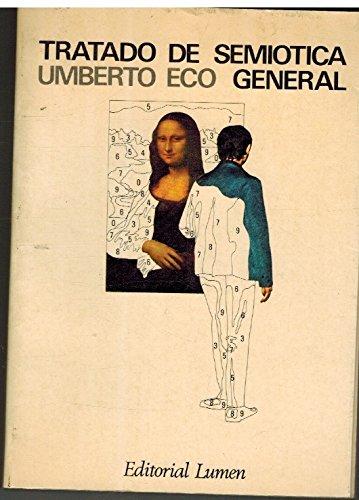 Tratado de semiotica general (Palabra En El Tiempo) por Umberto Eco