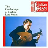 Bream Edition, Vol.1 - Golden Age of English Lute Music
