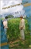 7  Cereales   y  7  Leguminosas: ¿ Cuanto  Nutren? (Spanish Edition)
