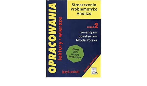 Opracowania 2 Romantyzm Pozytywizm Mloda Polska Amazonco