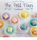 [ THE PETIT FOUR COOKBOOK: ADORABLY DELICIOUS, BITE-SIZE CONFECTIONS FROM THE DRAGONFLY CAKES BAKERY ] By Nguyen, Brooks Coulson ( Author ) Nov- 2013 [ Hardcover ]