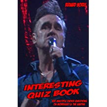 Interesting Quiz Book: 100 Multiple-Choice Questions on Morrissey & The Smiths