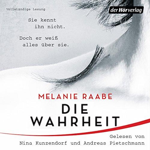 Buchseite und Rezensionen zu 'Die Wahrheit' von Melanie Raabe