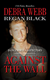 Against the Wall (Dangerous Protectors Book 1)