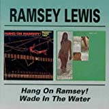 Hang On Ramsey! / Wade In The Water