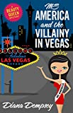 Ms America and the Villainy in Vegas (Beauty Queen Mysteries Book 2)