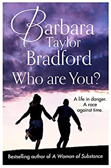 Who Are You?: A life in danger. A race against time. (Kindle Single) by [Bradford, Barbara Taylor]