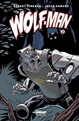 Wolf-Man, Tome 2 :