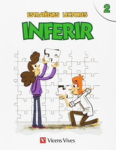 ESTRATEGIES LECTORES: INFERIR 2: Estratègies Lectores. Inferir 2: 000001-9788468222257