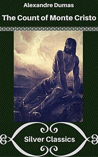 The Count of Monte Cristo (Silver Classics) (English Edition) par Alexandre Dumas