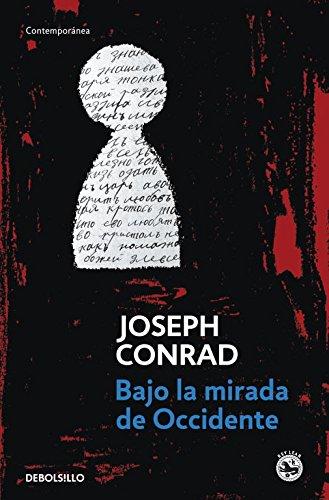 Bajo la mirada de occidente (CONTEMPORANEA) por Joseph Conrad