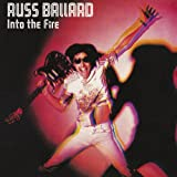 Russ Ballard [Ltd.Papersleeve]: Into the Fire [Remastered] (Audio CD)
