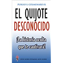 El Quijote Desconocido: ¡La historia oculta  que te cautivará!