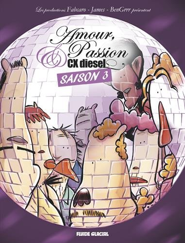 Amour, Passion et CX diesel, saison 3 :