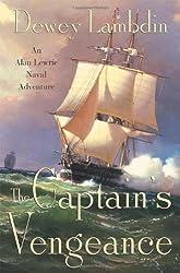 The Captain's Vengeance: An Alan Lewrie Naval Adventure