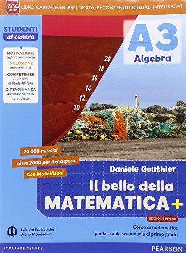 Bello della matematica+. Ediz. mylab. Per la Scuola media. Con e-book. Con espansione online: 3
