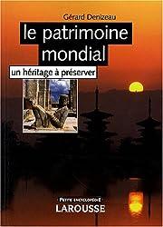 Le patrimoine mondial : Un héritage à préserver