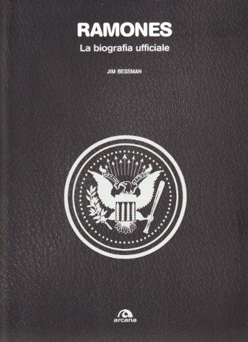 Ramones. La biografia ufficiale