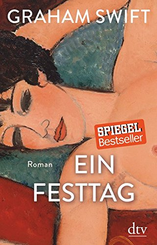 Ein Festtag: Roman