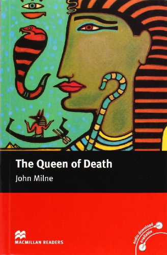 Macmillan Reader Level 5 The Queen Of Death Intermediate Reader (B1+): Intermediate Level por John Milne