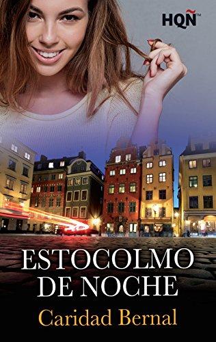 Estocolmo de noche (HQÑ) de [Pérez, Caridad Bernal ]
