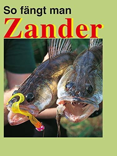 So fängt man Zander