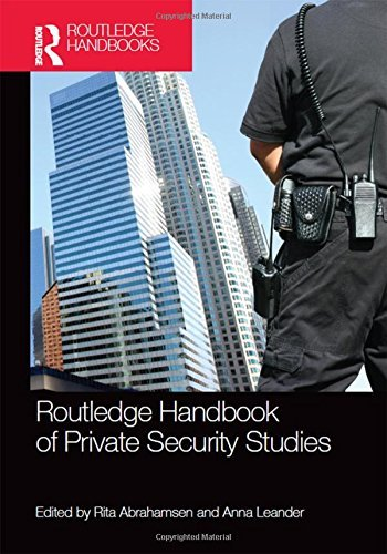 Routledge Handbook of Private Security Studies (2015-10-22)